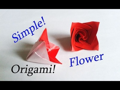 Easy Origami Flower Tutorial. Needs just 10 Minutes!