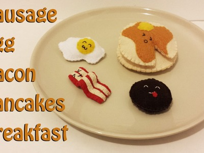 How to Make Bacon, Egg, Sausage, Pancakes, plushie tutorial