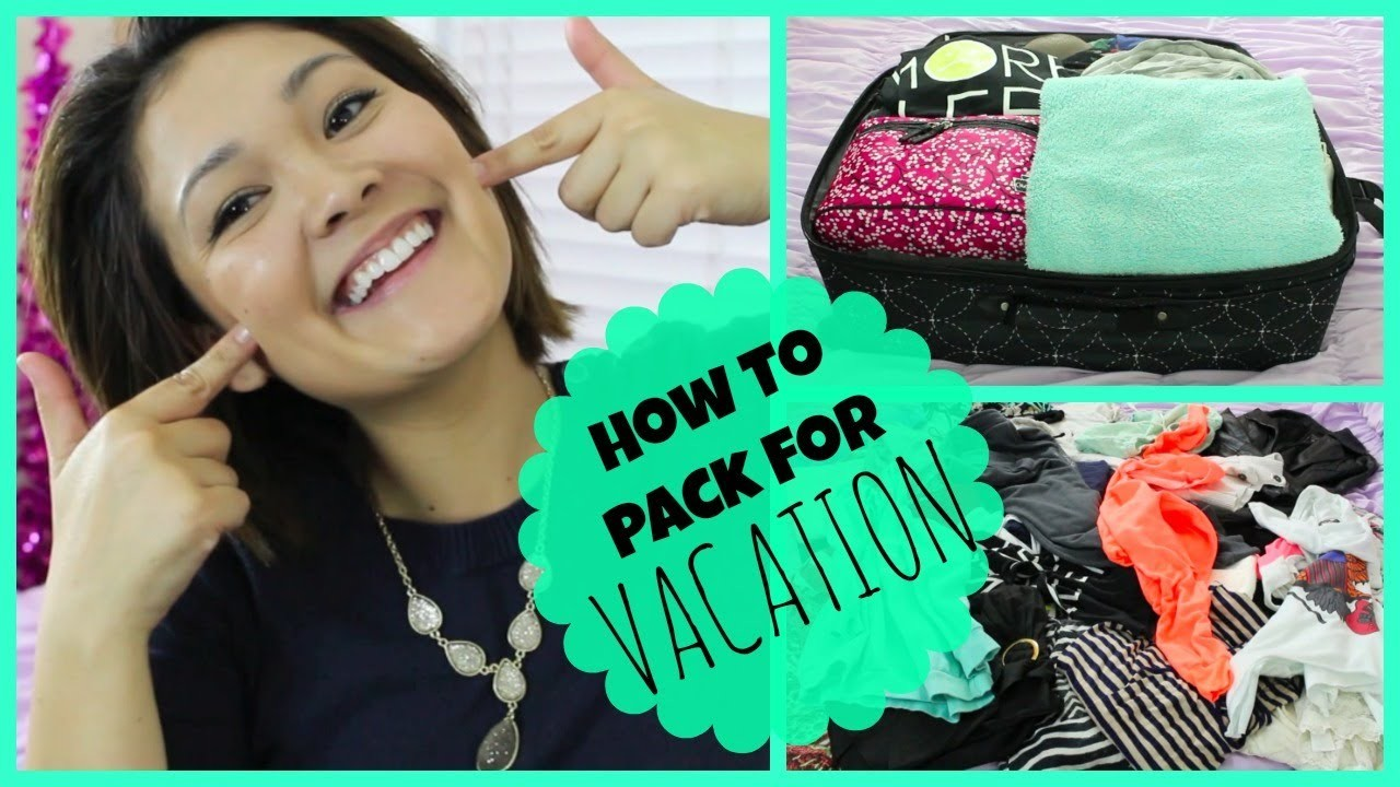 How To Pack For Vacation ☀