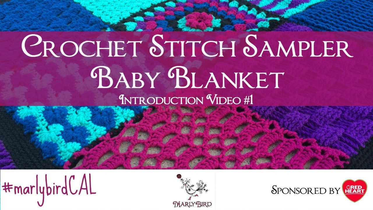 Introduction to Crochet Stitch Sampler Baby Blanket Crochet Along with Marly Bird