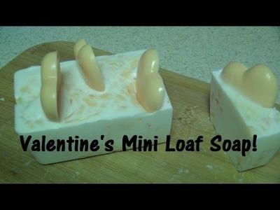 Let's MakeValentine's Soap: Vanilla Melon Mini Loaf!