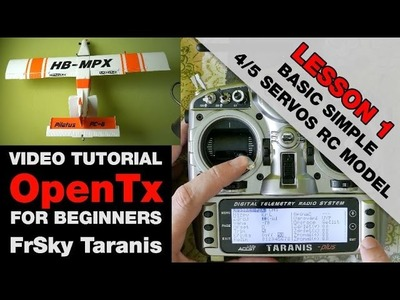 OpenTx on FrSky Taranis - Video tutorial for beginners - Lesson 1