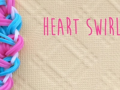 Rainbow Loom Bands Heart Swirl Tutorial