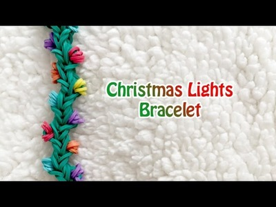 Rainbow Loom: Christmas lights bracelet (no loom required)