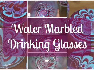 Water Marbled Drinking Glasses ft. Madam Glam ♡ {Gift Idea} ♡ Jessica Joaquin