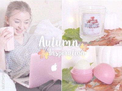 ♡Autumn Inspiration! DIY Candles, EOS, Outfits and GIVEAWAY! | Floral Princess♡