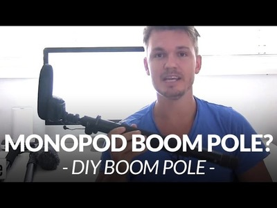 Awesome DIY Monopod Boom Pole. Chris Winter