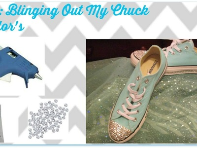DIY: Blinging out my Chuck Taylor's