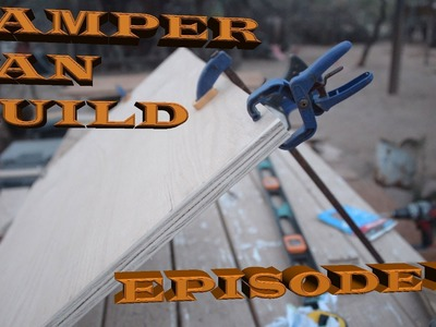 DIY Camper Van Build ~ Interior Wood Work Continues ~ Episode 14