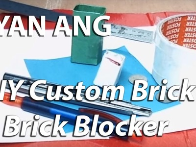 DIY Custom Brick & Brick Blocker for Homemade B daman Break Bomber Set
