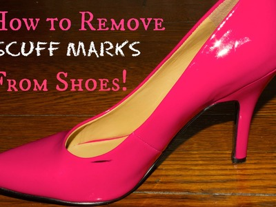DIY: How to Remove Scuff Marks from Patent Leather | Jalisa's Fashion Files