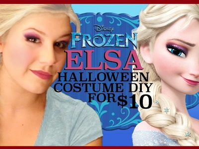 ELSA HALLOWEEN COSTUME DIY (for $10)