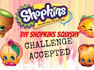 Mission Impossible DIY SHOPKINS SQUISHY Challenge ACCEPTED
