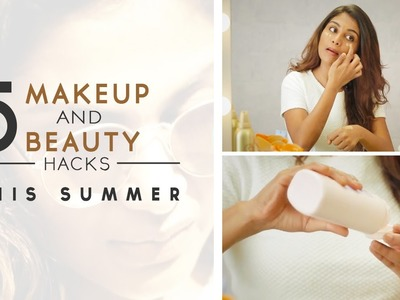 5 Summer Makeup And Beauty Tips | DIY Beauty