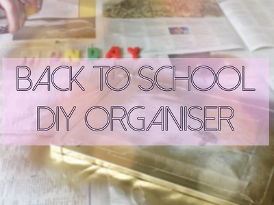 Back to School. DIY Organiser