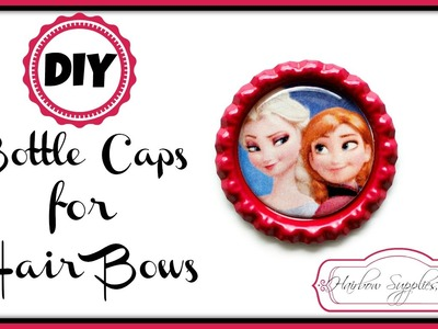 DIY Bottle Caps for Hair Bows - Hairbow Supplies, Etc.