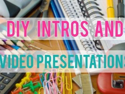 DIY INTROS AND PRESENTATIONS  (WEBSITES)