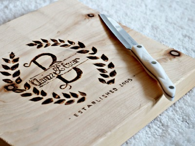DIY Personalized Cutting Board - How to BURN WOOD - Engraving wood!