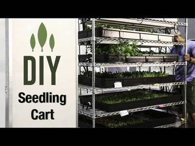 DIY Seedling Cart with Flood Trays