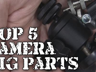 DIY: Top 5 Camera Rig Parts