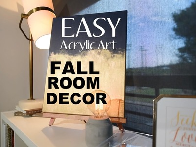 Fall Room Decor | Super Easy DIY Wall Art | Acrylic Art DIY