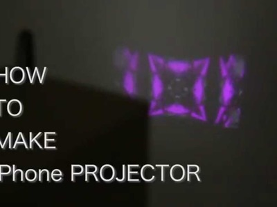 DIY How to make iPhone Projector