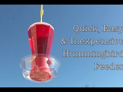 How To: DIY Hummingbird Feeder