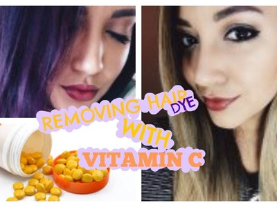 DIY : HAIR DYE REMOVAL WITH VITAMIN C (PURPLE HAIR EDITION)