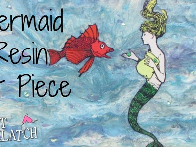 DIY Mermaid Mixed Media Art Piece   Collaboration with Mark Montano
