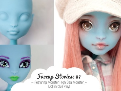 Faceup Stories: 27 Monster High Sea Monster