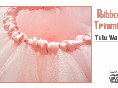 How to Make a Ribbon Trimmed Tutu Waist - TheRibbonRetreat.com