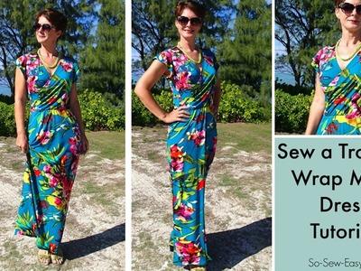Sew a tropical wrap maxi dress
