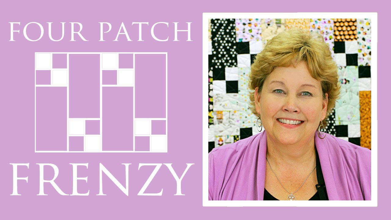 The Four Patch Frenzy Quilt: Easy Quilting Tutorial with Jenny Doan of Missouri Star Quilt Co