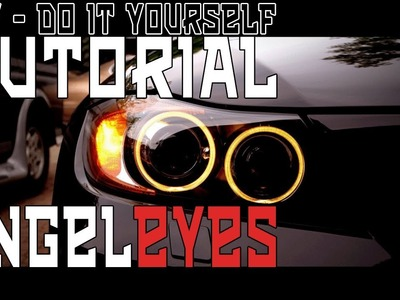 ** TUTORIAL ** - Angel Eye self custruction - ANGEL EYE HOMEMADE - How To Create Custom Angel Eye