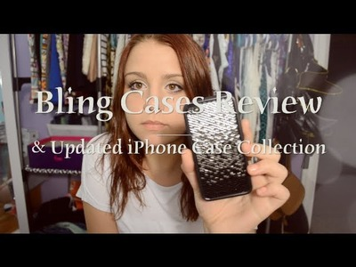 ♡Bling Cases Review & Updated iPhone Case Collection♡