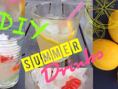 DIY Summer Drinks