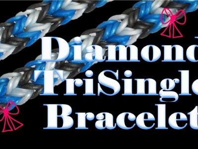 NEW Diamond TriSingle Rainbow Loom Bracelet Tutorial