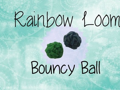 Rainbow Loom: Bouncy Ball