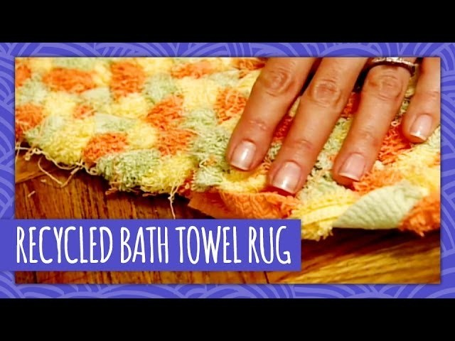 Recycled Bath Towel Rug - Throwback Thursday - HGTV Handmade