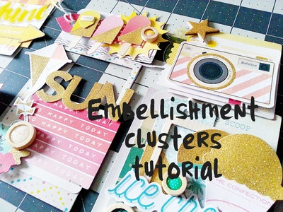 Scrapbooking Tutorial- Embellishment Clusters- Crate Paper Poolside- June Hip Kits