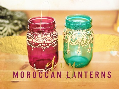 BOHEMIAN ROOM DECOR: DIY MOROCCAN LANTERNS