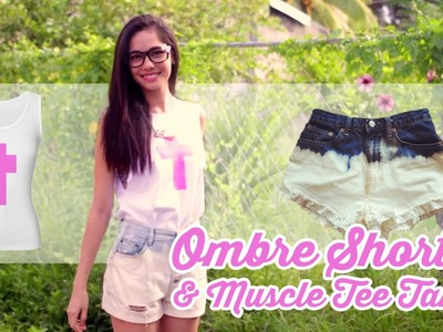 DIY: Bleach Ombre Shorts & Muscle Tee Tank
