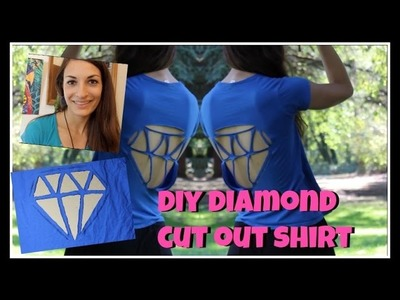 DIY Diamond Cutout Tshirt! || TUTORIAL