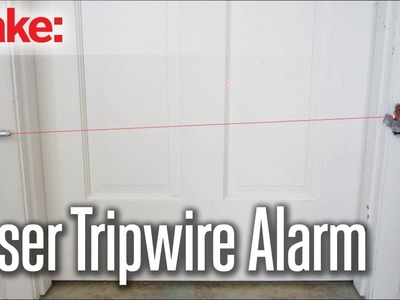 DIY Hacks & How To's: Laser Tripwire