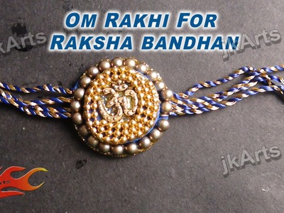 DIY Om Rakhi making for Raksha Bandhan - JK Arts 337