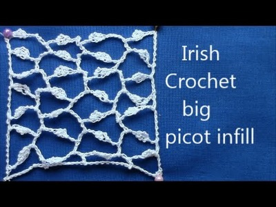 Irish Crochet Basics, a big picot infill