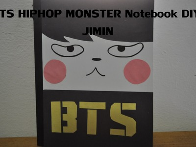 KPOP DIY: BTS HIPHOP MONSTER Notebook: Jimin