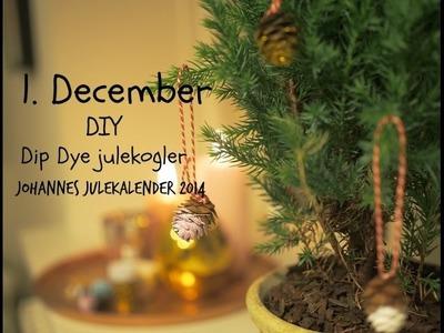 1. DECEMBER: DIY DIP DYE JULEKOGLER - JOHANNES JULEKALENDER 2014