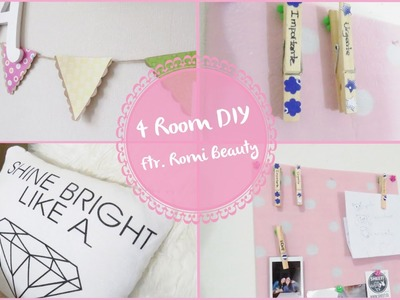 4 Room DIY Ft.Romi Beauty ♥ Lmaquillaje