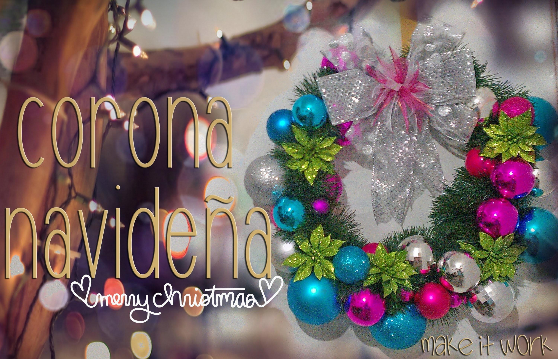 Corona navideña. christmas wreath ♥